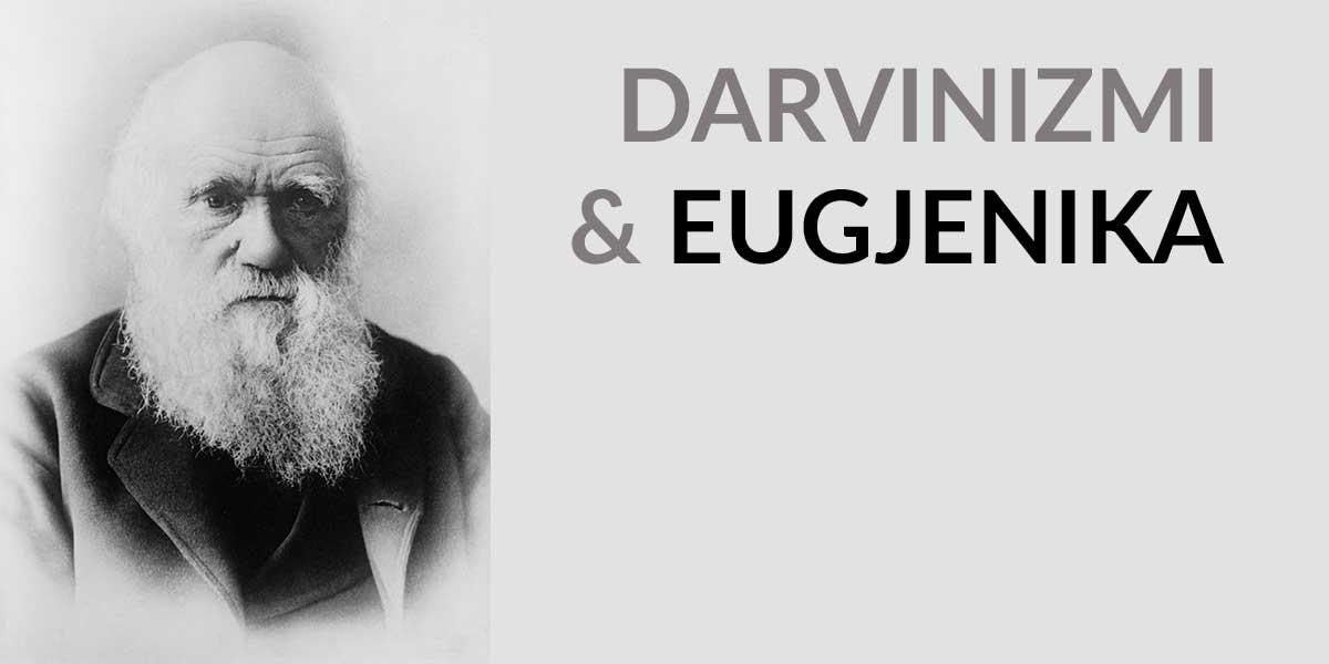 darvinizmi eugjenika evolucioni