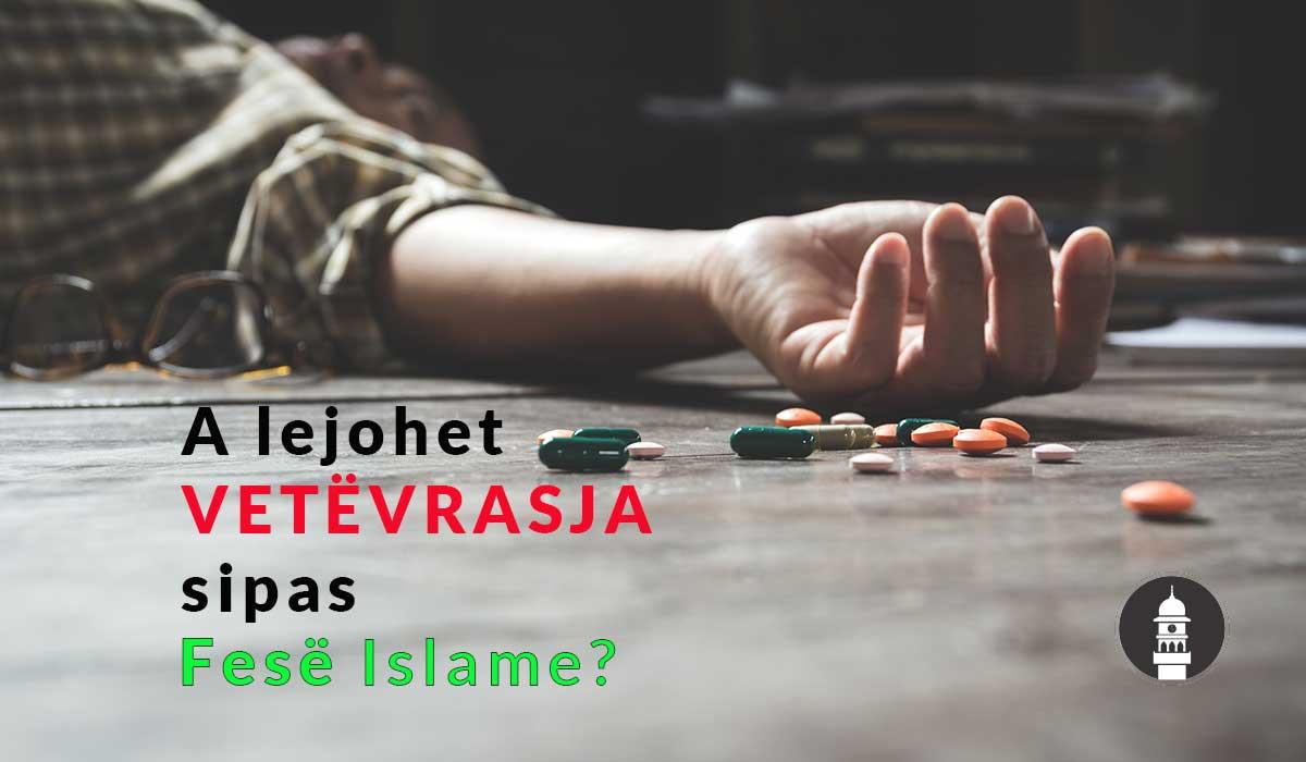 vetevrasja a lejohet sipas islamit