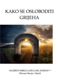 Kako se osloboditi grijeha, knjiga Obečanog Mesije Hazreti Mirza Ghulam Ahmada
