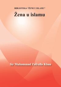 Žena u islamu - Sir Zafrullah Khan