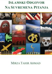 Islamski odgovor na suvremena pitanja, Hazrat Mirza Tahir Ahmad, Četvrti Kalif Obećanog Mesije
