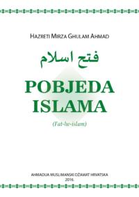 Pobjeda Islama, Obećani Mesija - Reformator doba, Hazreti Mirza Ghulam Ahmad