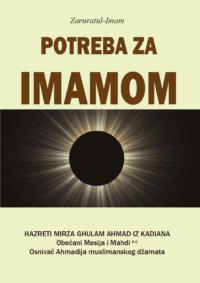 Potreba za Imamom, Obećani Mesija - Reformator doba, Hazreti Mirza Ghulam Ahmad
