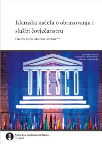 Islamska načela o obrazovanju i službi čovječanstvu knjiga letak govo Hazreti Mirza Masroor Ahmad