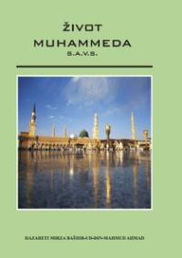 knjiga život muhameda, Časni Poslanik Muhammed, Muhamed, Pravi Musliman, Hazrat Mirza Baširudin Mahmud Ahmad