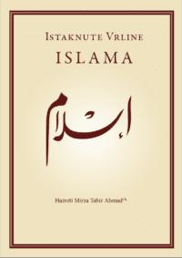 Istaknute Vrline Islama - Hazrat Mirza Tahir Ahmad, Četvrti Kalif Obećanog Mesije
