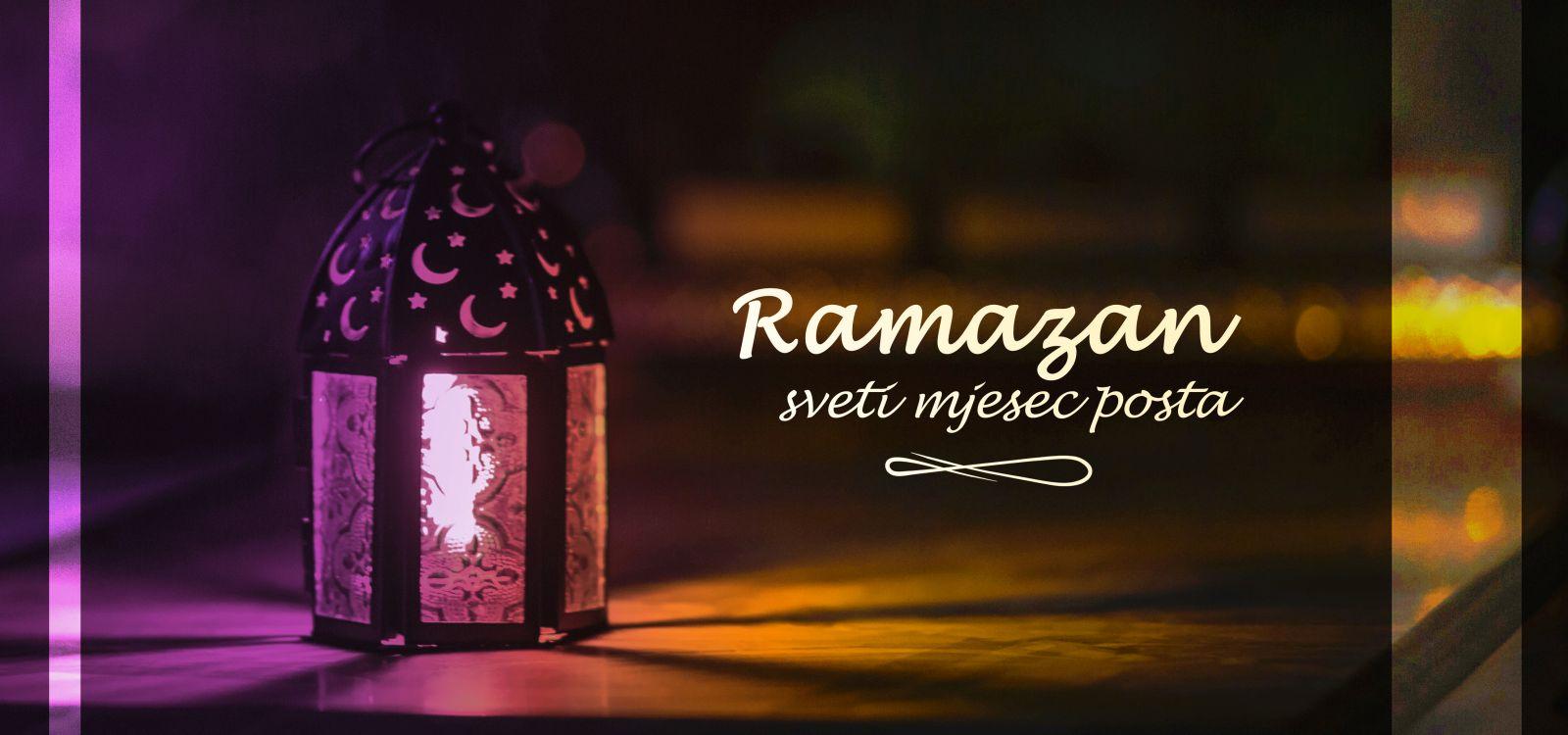 Ramazan - sveti mjesec posta