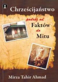Chrześcijaństwo Podróż od Faktów do Mitu