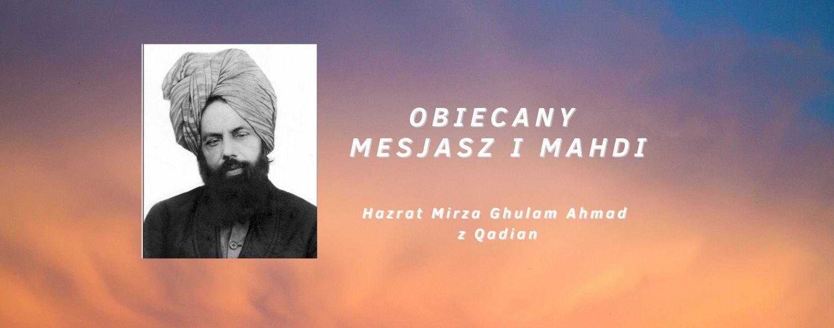 Obiecany Mesjasz i Mahdi - Hazrat Mirza Ghulam Ahmad