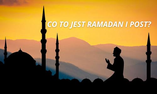 Co to jest Ramadan i post
