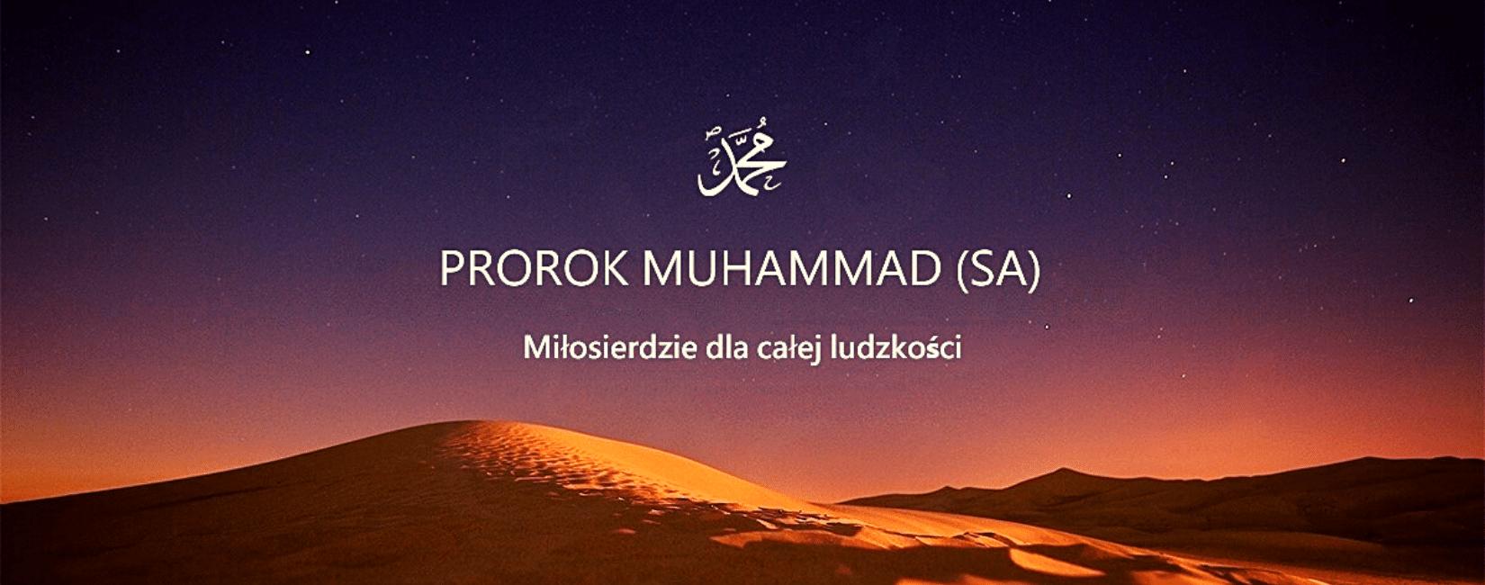 Prorok Muhammad saw. Miłość dla całej ludzkości